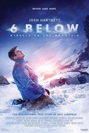 На глубине 6 футов / 6 Below: Miracle on the Mountain