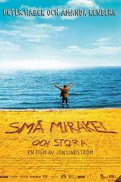 Чудеса большие и маленькие / Sma mirakel och stora