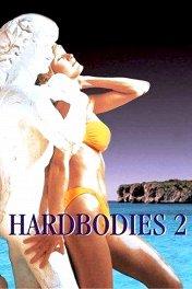 Вертихвостки-2 / Hardbodies 2