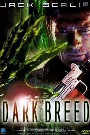 Темная порода / Dark Breed