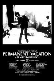 Отпуск без конца / Permanent Vacation