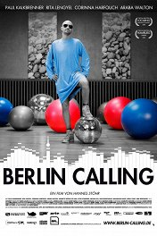 Берлин зовет / Berlin Calling