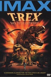 Т-Рекс. Исчезновение динозавров / T-Rex: Back to the Cretaceous