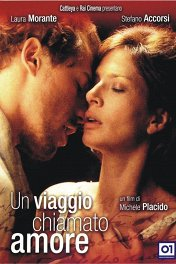 Путешествие под названием любовь / Un viaggio chiamato amore