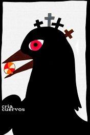 Выкорми ворона / Cria Cuervos
