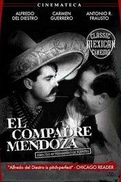 Дружище Мендоса / El compadre Mendoza