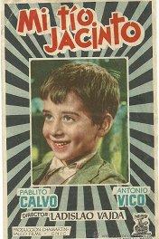 Дядя Хасинто / Mi tío Jacinto