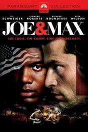 Джо и Макс / Joe and Max