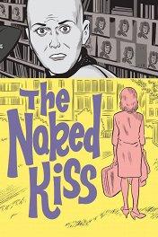 Голый поцелуй / The Naked Kiss