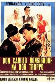 Дон Камилло — монсеньор / Don Camillo monsignore ma non troppo