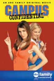 Школьные секреты / Campus Confidential