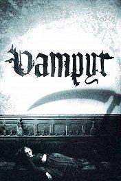 Вампир / Vampyr