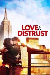 Любовь и предательство / Love & Distrust