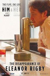 Исчезновение Элеанор Ригби: Он / The Disappearance of Eleanor Rigby: Him