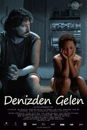 Выброшенный на берег моря / Denizden Gelen