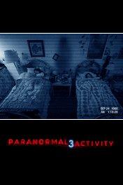 Паранормальное явление-3 / Paranormal Activity 3