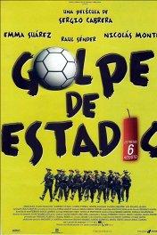 Переворот на стадионе / Golpe de estadio