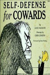 Самооборона... для трусов / Self Defense... for Cowards