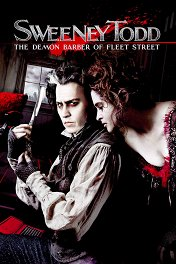 Суини Тодд, демон-парикмахер с Флит-стрит / Sweeney Todd: The Demon Barber of Fleet Street