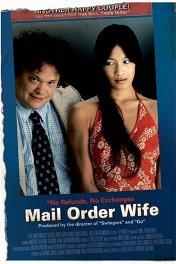 Жена по почте / Mail Order Wife