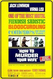 Как убить свою жену / How to Murder Your Wife