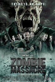 Резня зомби / Zombie Massacre