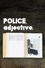 Полицейский, имя прилагательное / Politist, adjectiv