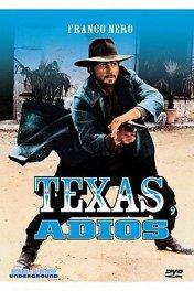 Джанго, прощай / Texas, addio