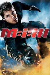 Миссия невыполнима-3 / Mission: Impossible III