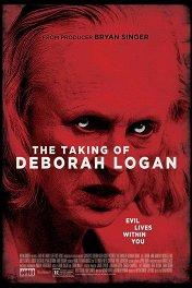 Демоны Деборы Логан / The Taking