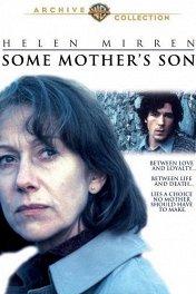 Сыновья / Some Mother's Son