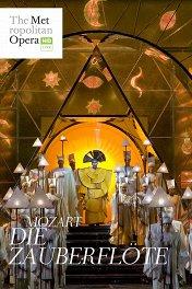 Волшебная флейта / The Met: Die Zauberflöte
