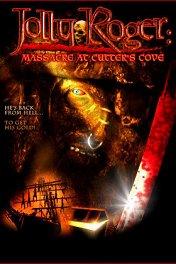 Собиратель голов / Jolly Roger: Massacre at Cutter's Cove