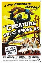 Создание из Черной лагуны бродит среди нас / The Creature Walks Among Us