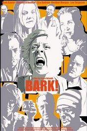 Лай / Bark!