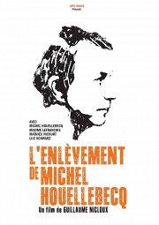 Постер Похищение Мишеля Уэльбека