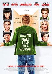 Постер Как заняться любовью с женщиной