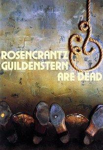 Розенкранц и Гильденстерн мертвы