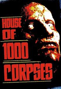 Дом 1000 трупов