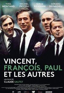 Венсан, Франсуа, Поль и другие