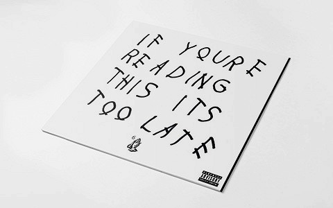 «If You're Reading This It's Too Late» Дрейка