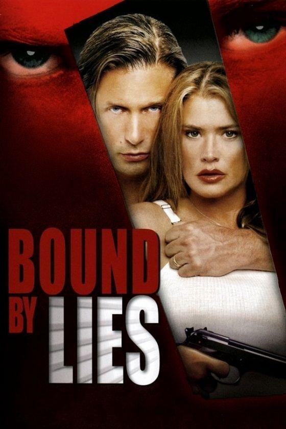 Связанные ложью (Bound by Lies)