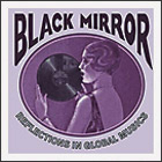 Black Mirror: Reflections in Global Musics 1918–1955