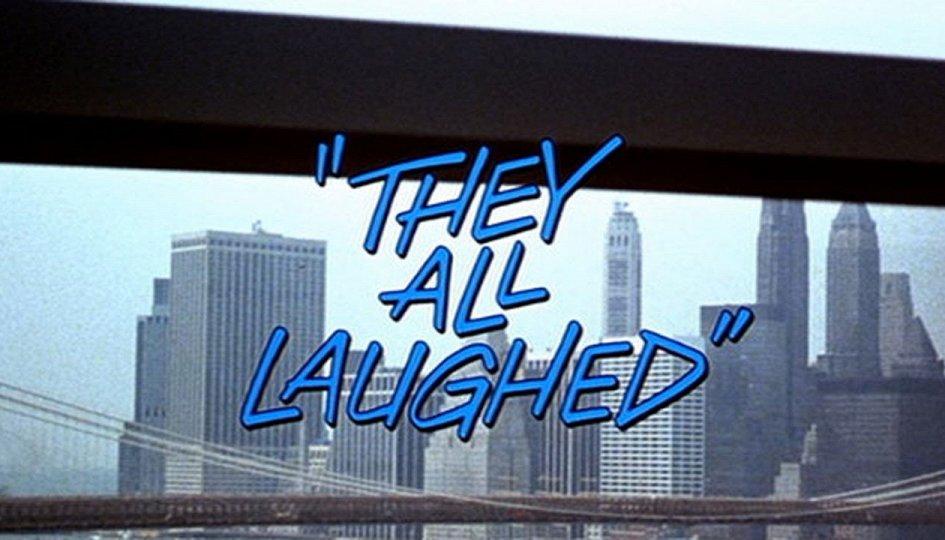 Кино: «Они все смеялись»