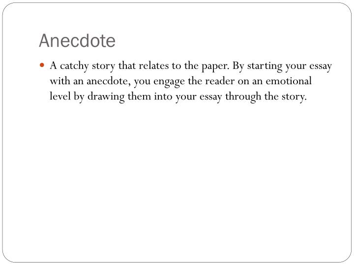 An example of an anecdote in an essay