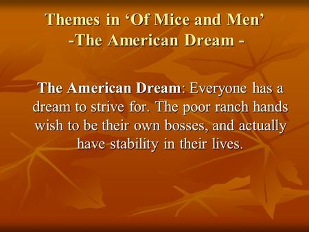 Essay on the american dream in of mice and men