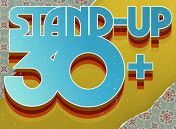 «Stand Up 30+»