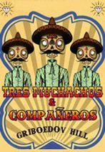 Tres muchachos & Companeros
