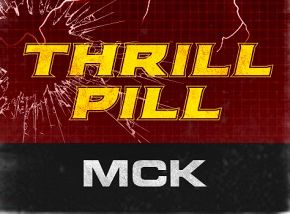 Thrill Pill