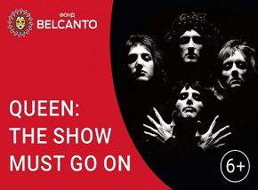 «Queen: Show must go on»